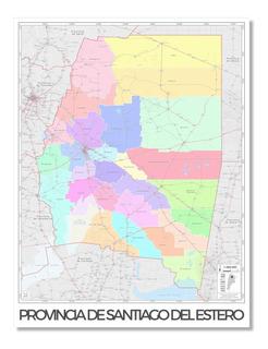 Mapa Político Provincia De Santiago Del Estero 80cmx61cm