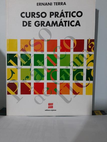 Curso Prático De Gramática - Edição: 6ª - Ano 2011