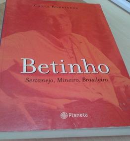 Betinho - Sertanejo, Mineiro, Brasileiro - Carla Rodrigues