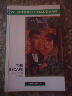 The Escape And Other Stories - W. Somerset Maugham