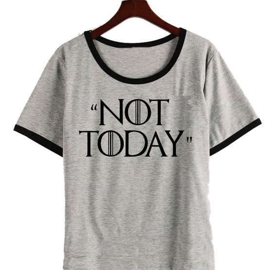 Remera Arya Game Of Thrones Not Today Mujer