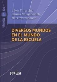 Libro - Diversos Mundos En El Mundo De La Escuela (coleccion