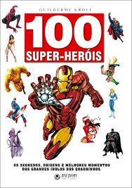 100 Super Herois Guilherme Kroll