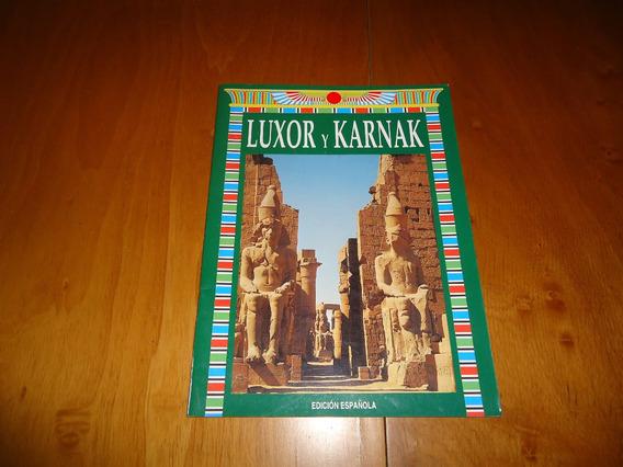 Livro Luxor E Karnak Historia Antiga C/fotos Texto Espanhol