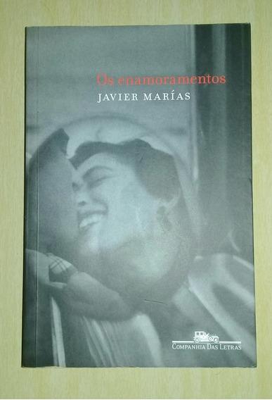 Javier Marias - Os Enamoramentos - Companhia Das Letras