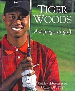 Asi Juego Al Golf. Tiger Woods
