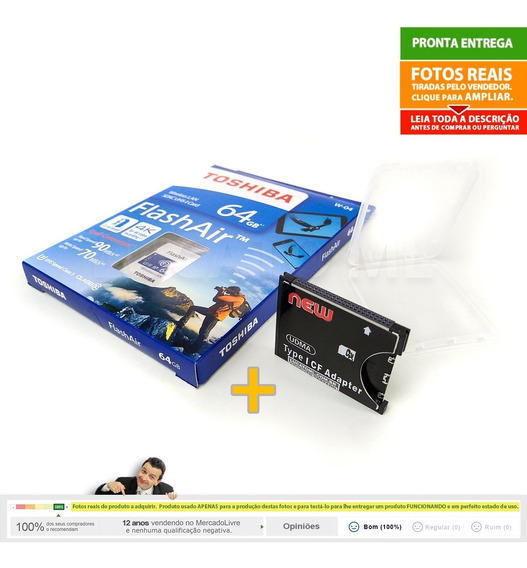 Sd Wifi 64gb W04 Flashair Toshiba + Conversor Cf P/ Sd | 2a