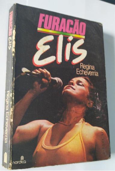 * Livro - Furacão Elis - Regina Echeverria