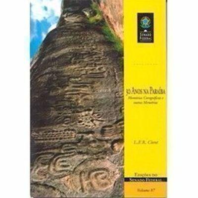 Livro 30 Anos Na Paraíba Leon F R Clerot