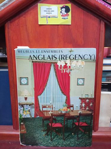 Imagen 1 de 4 de Muebles Y Conjuntos Ingleses - Regencia - Libro En Francés
