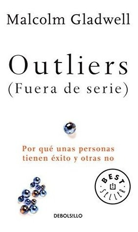 Imagen 1 de 5 de Libro : Outliers (fuera De Serie)/outliers: The Story Of ...