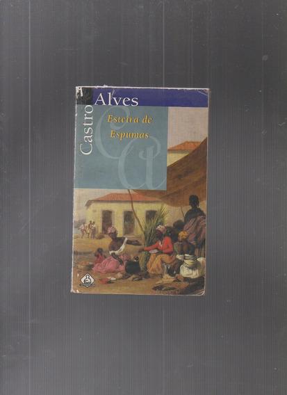 Livro Esteira De Espumas - Castro Alves