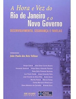 A Hora E Vez Do Rio De Janeiro E O Novo Governo - Desenvolvi