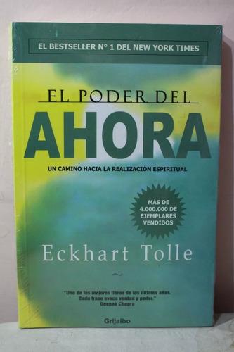 Imagen 1 de 2 de El Poder Del Ahora- Eckhart Tolle + Envio Gratis