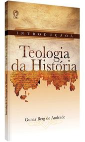 Introdução À Teologia Da História