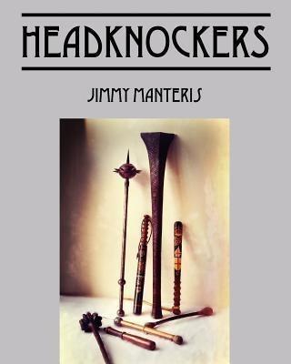 Headknockers - Jimmy Manteris (paperback)