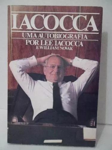 Iacocca Um Autobiografia - Lee Iacocca 1a