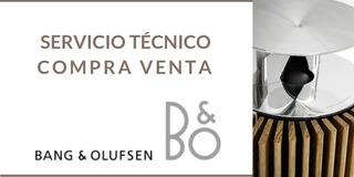 Bang & Olufsen Compra Venta Servicio.