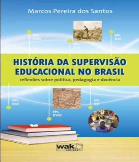 Historia Da Supervisao Educacional No Brasil