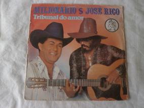 Lp Milionário E José Rico Vol.12 Tribunal Do Amor Vinil 1982