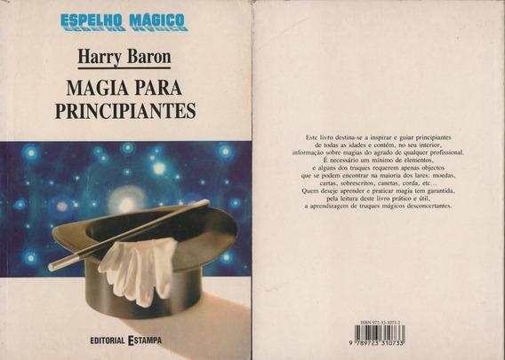 Livro Magia Para Principiantes - Harry Baron ( Foto Real )
