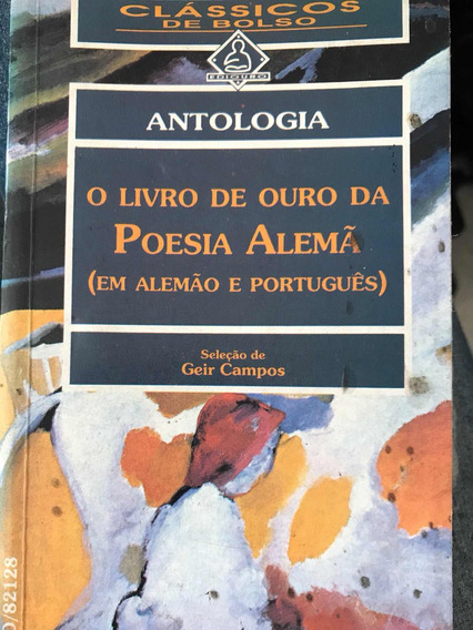 O Livro De Ouro Da Poesia Alemã (em Alemão E Português)