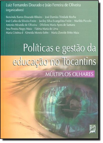 Políticas E Gestão Da Educação No Tocantins - Multiplos