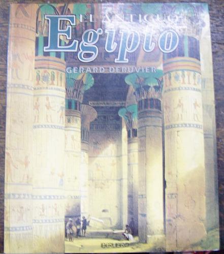 El Antiguo Egipto * Gerard Deruvier *