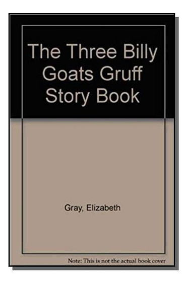 The Three Billy Goats Gruff (story Book)