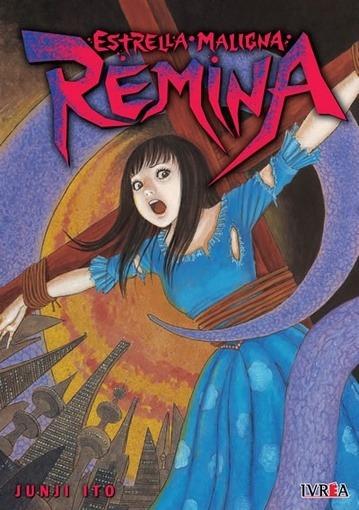Estrella Maligna Remina (tomo Unico) - Ito Junji