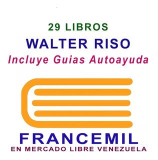 Walter Riso Auto Ayuda Motivación Superación Pack 29 Libros