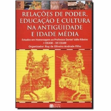 Relações De Poder, Educação E Cultura Na Antiguidade