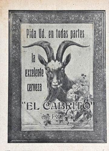 Imagen 1 de 2 de Cerveza El Cabrito De Kohn Antiguo Aviso De 1913