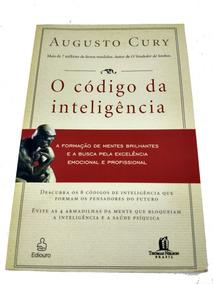 O Código Da Inteligência Augusto Cury Mentes Brilhantes