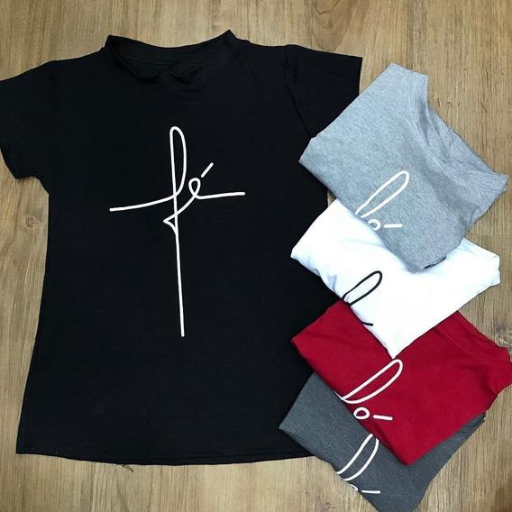 5 T-shirts Blusa Roupa Camisa Feminina Fé