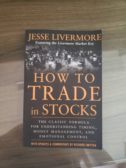 Livro How To Trade In Stocks Jesse Livermore