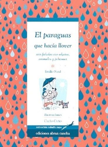 El Paraguas - Que Hacia Llover - Saad Emilio