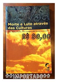 Morte E Luto Através Das Culturas