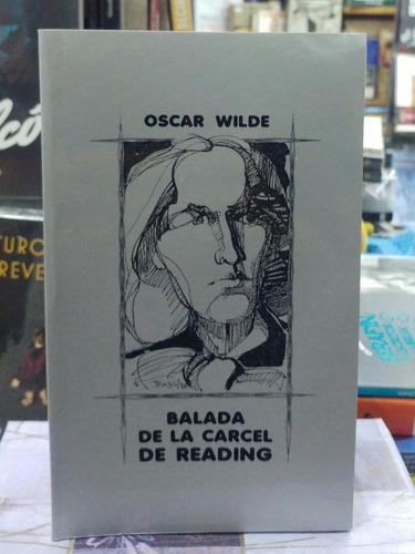 Balada De La Carcel De Reading - Oscar Wilde