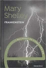 Frankenstein Shelley, Mary