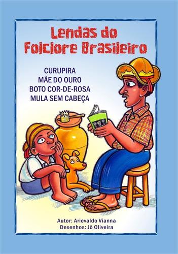 Imagem 1 de 1 de Lendas Do Folclore Brasileiro - Literatura De Cordel