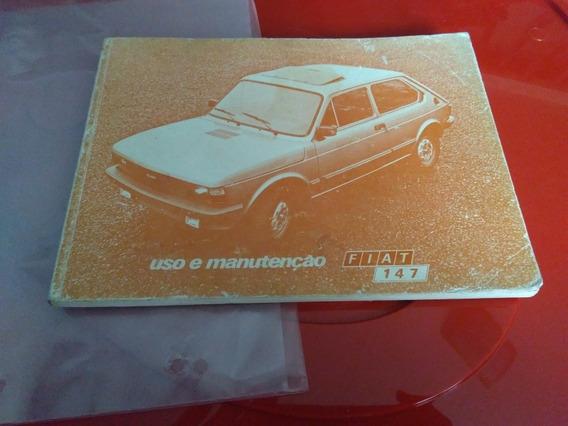 Manual Proprietário Fiat 147 1982 Todos Modelos E Versões -