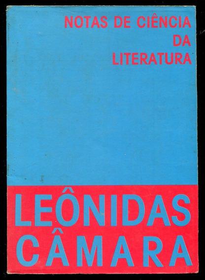 Notas De Ciência Da Literatura - Leônidas Câmara - L.2304