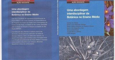 Uma Abordagem Interdisciplinar De Botânica No Ensino Médio