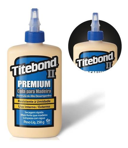 Cola Premium Wood Glue Para Madeira 258g 6028324 Titebond