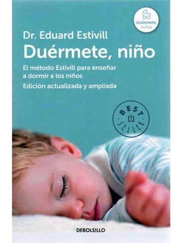 Duérmete Niño / Dr. Eduard Estivill