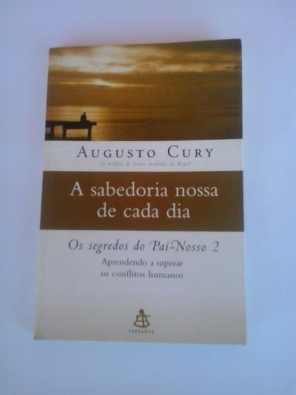 Livro - A Sabedoria Nossa De Cada Dia - Segredos Do ... 2