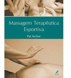 Livro - Massagem Terapêutica Esportiva