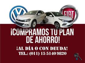 Planes Fiat Volkswagen Tomo Avanzados Con O Sin Deuda Pago $