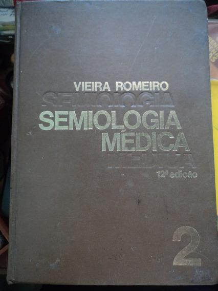 Livro-semiologia Médica:vieira Romeiro:#2:edição 12